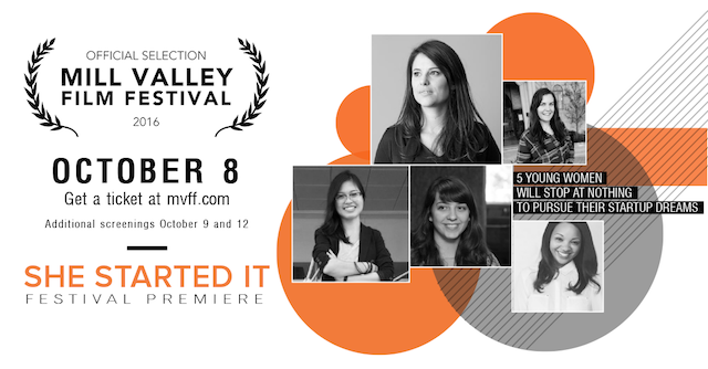 She Started It – A Documentary Film On Women Tech Entrepreneurs – Premieres October 8th